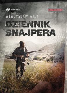 Dziennik Snajpera - Władysław Wilk