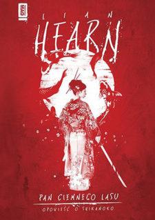 Pan Ciemnego Lasu - Opowieść o Shikanoko - Lian Hearn