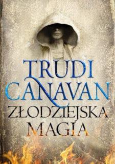 Złodziejska Magia - Prawo Milenium - Trudi Canavan