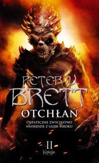 Cykl Demoniczny - Peter V. Brett - Otchłań