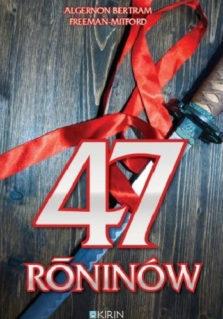 47 Roninów - Algernon Bertram Freeman-Mitford