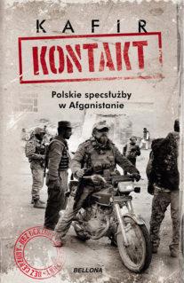 Kontakt. Polskie specsłużby w Afganistanie - Kafir