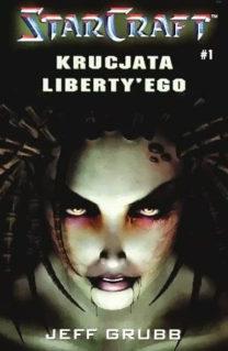 StarCraft. Krucjata Liberty'ego - Jeff Grubb