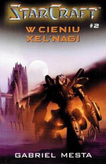 StarCraft. W cieniu Xel'Nagi - Gabriel Mesta
