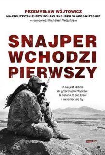 Snajper wchodzi pierwszy - Michał Wójcik, Przemysław Wójtowicz